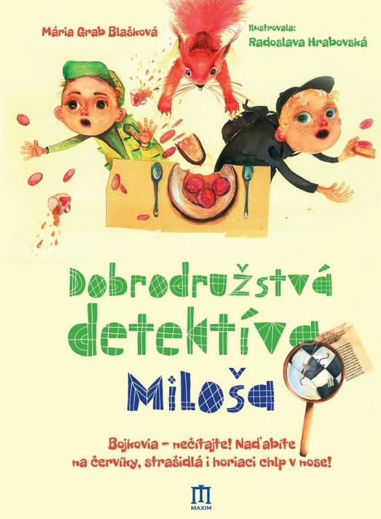 Dobrodružstvá detektíva Miloša