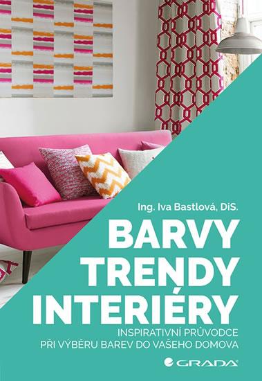 Barvy, trendy, interiéry - Inspirativní - Iva Bastlová