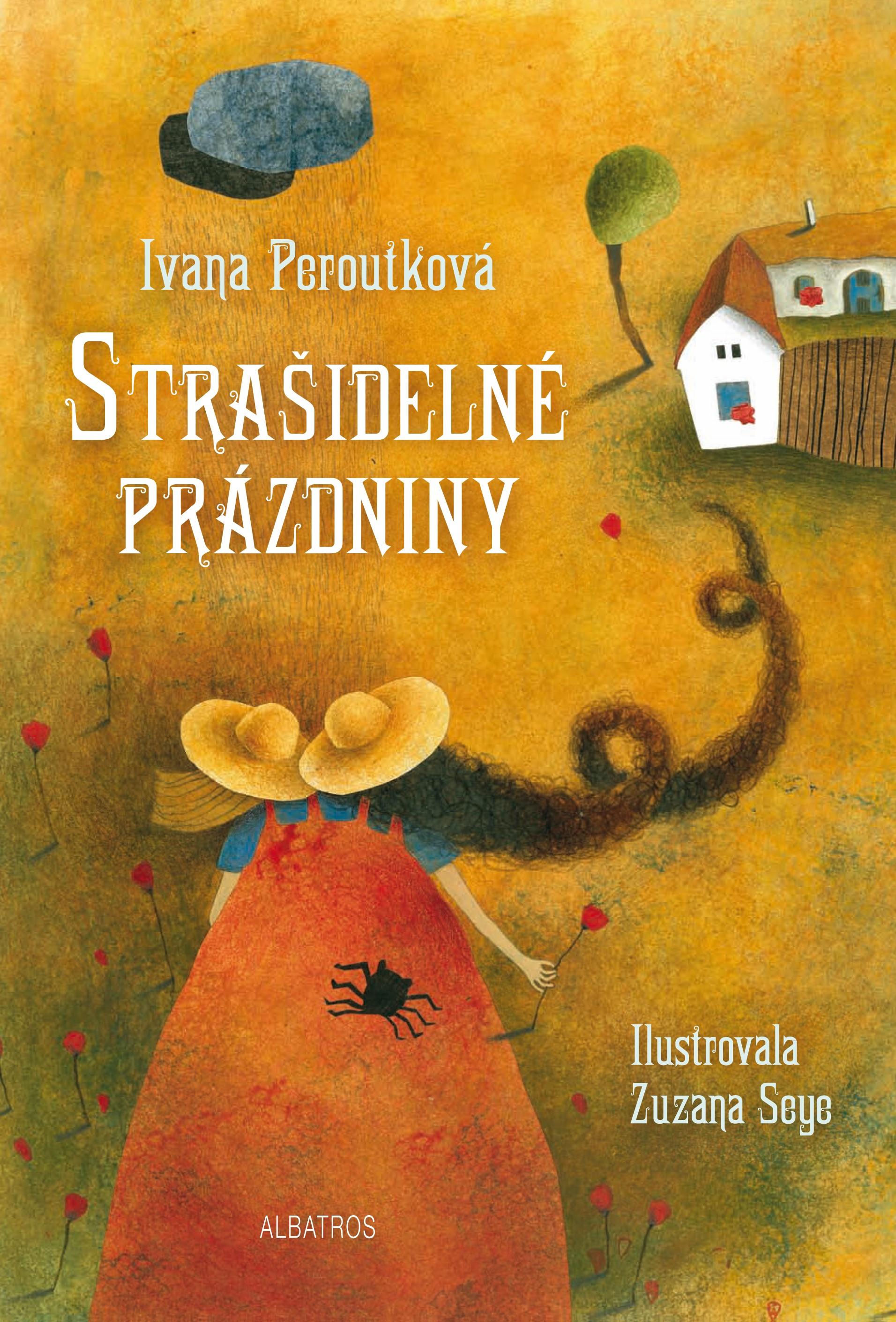 Strašidelné prázdniny - Ivana Peroutková