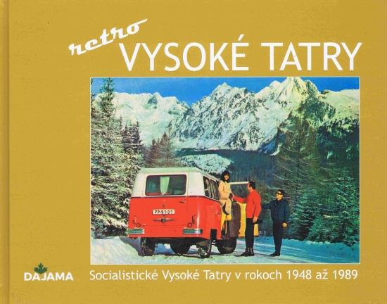 Vysoké Tatry - retro - Ivan Bohuš ml.