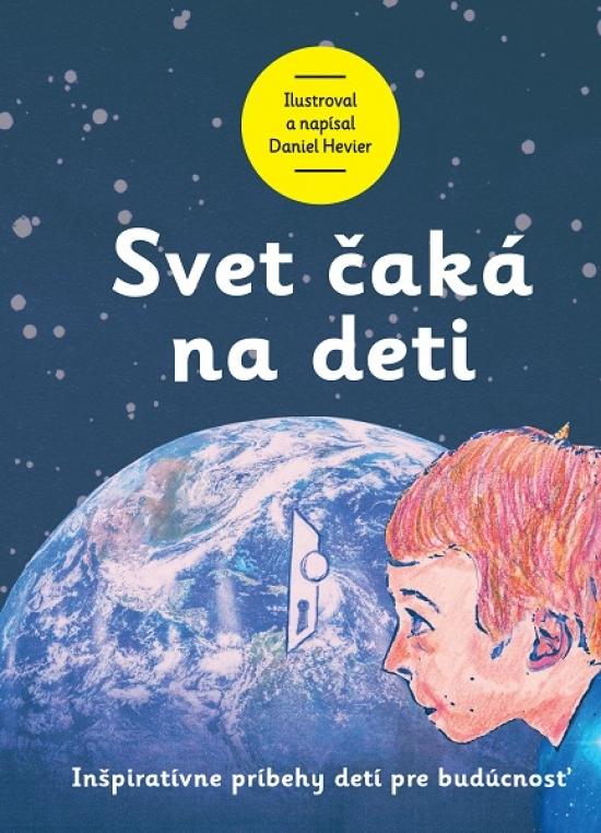 Svet čaká na deti - Daniel Hevier