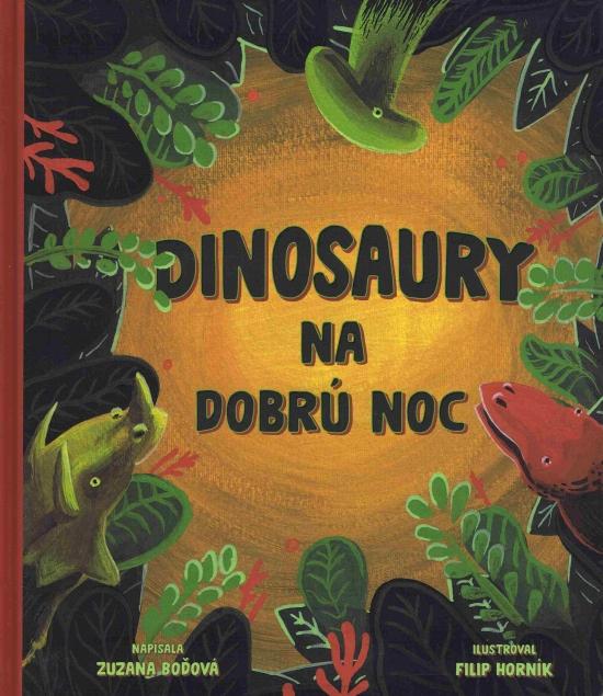 Dinosaury na dobrú noc