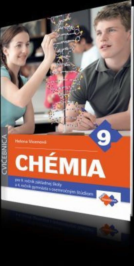 Chémia cvičebnica pre 9. ročník ZŠ a 4.ročník gymnázia s 8 štúdiom - Helena Vicenová