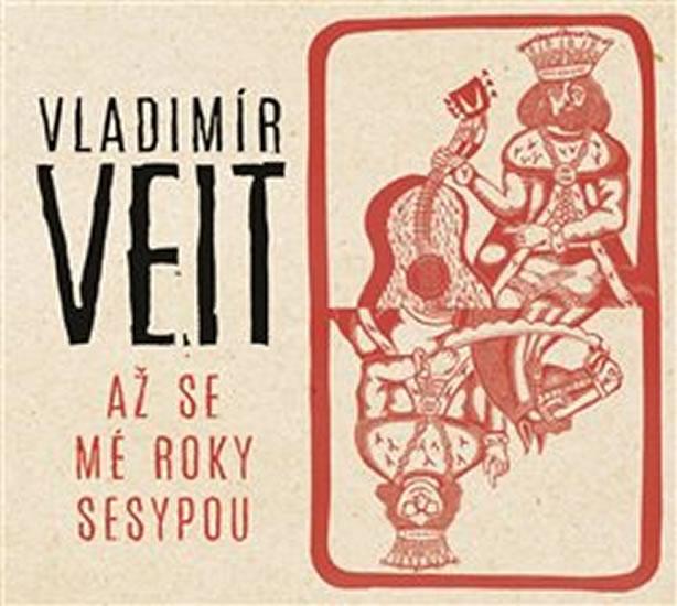 Až se mé roky sesypou - CD - Vladimír Veit