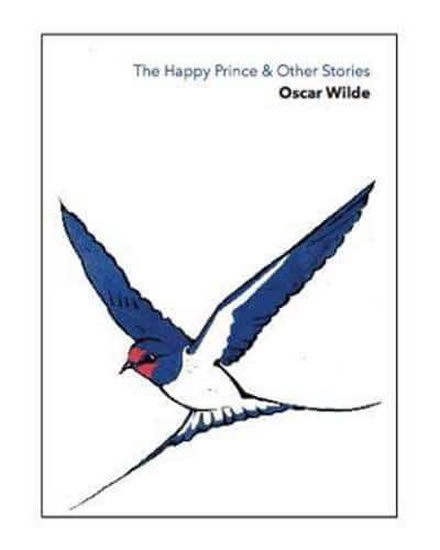 The Happy Prince & Other Storie - Oscar Wilde