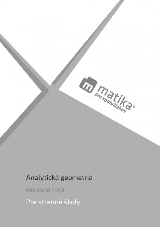 Matika pre spolužiakov: Analytická geometria (pracovný zošit) - Marek Liška, Tomáš Valenta, Lukáš Král a kol.