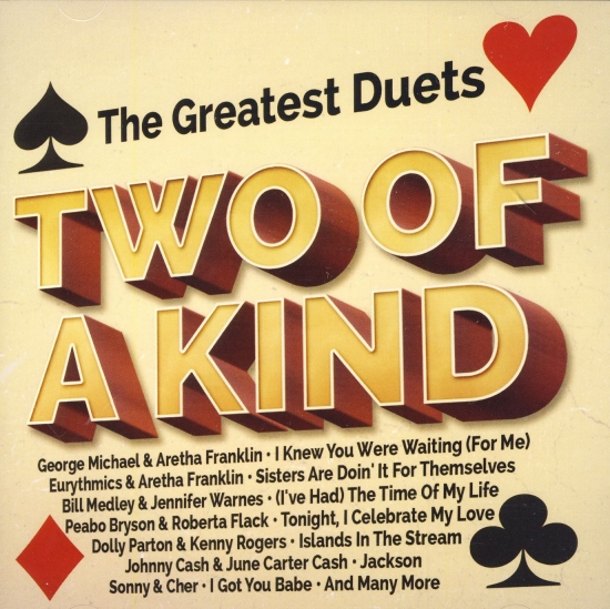 The greatest duets - TWO OF A KIND - 2CD