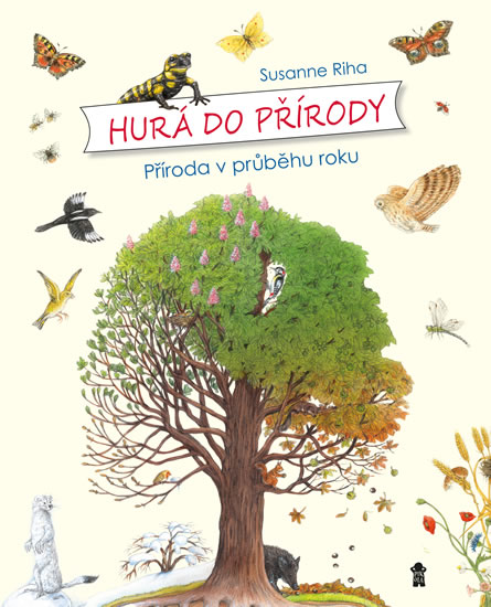 Hurá do přírody: Příroda v průběhu roku - Susanne Riha