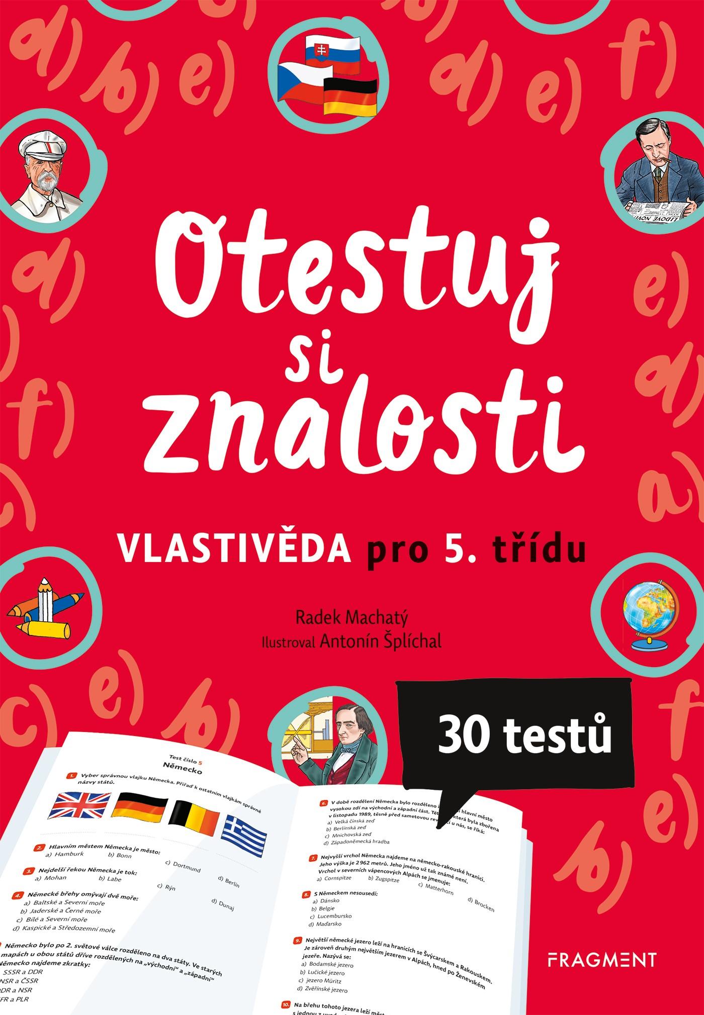Otestuj si znalosti – Vlastivěda pro 5. ročník - Radek Machatý