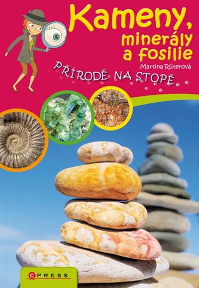 Kameny, minerály a fosilie - Martina Rüterová