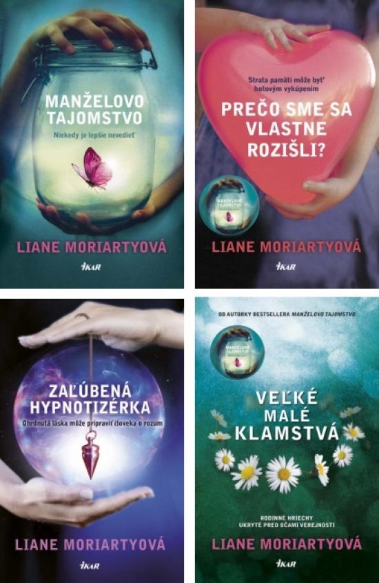 Manželovo tajomstvo Prečo sme sa vlastne rozišli? Zaľúbená hypnotizérka Veľké malé klamstvá KOMPLET - Liane Moriartyová