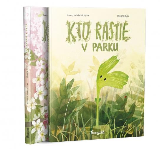Kto rastie v sade + v parku KOMPLET - Kateryna Mikhalitsyna, Oksana Bula