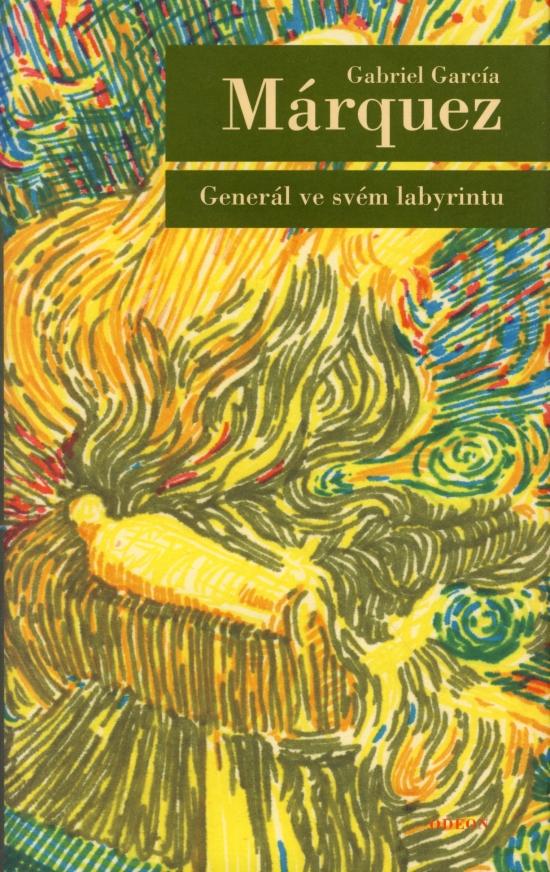 Generál ve svém labyrintu - Gabriel García Márquez