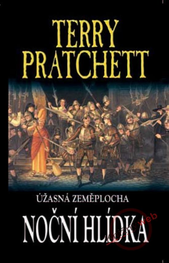 Noční hlídka - Úžasná Zeměplocha - Terry Pratchett
