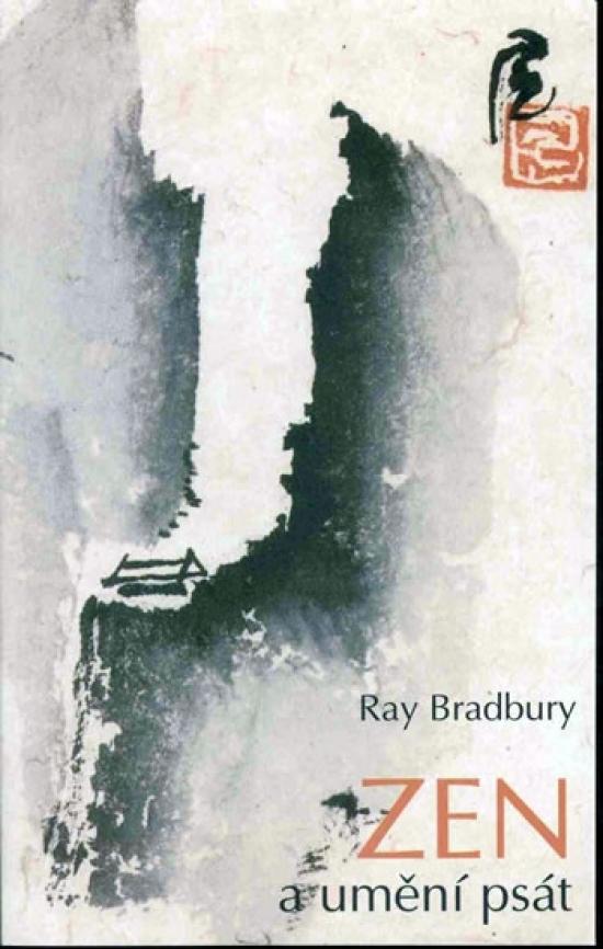ZEN a umění psát - Ray Bradbury