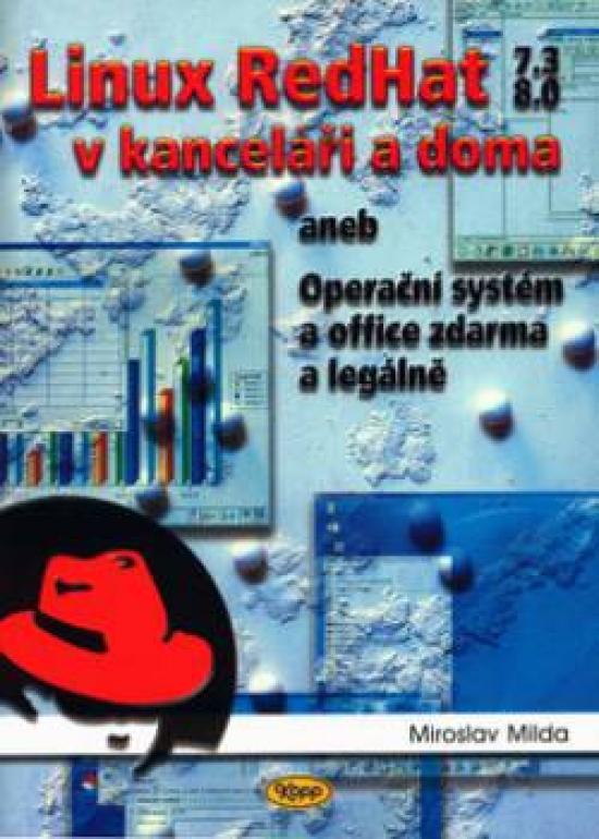 Linux RedHat v kanceláři a doma