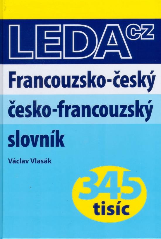 Francouzsko-český, česko-francouzský slovník 345 tisíc - Václav Vlasák