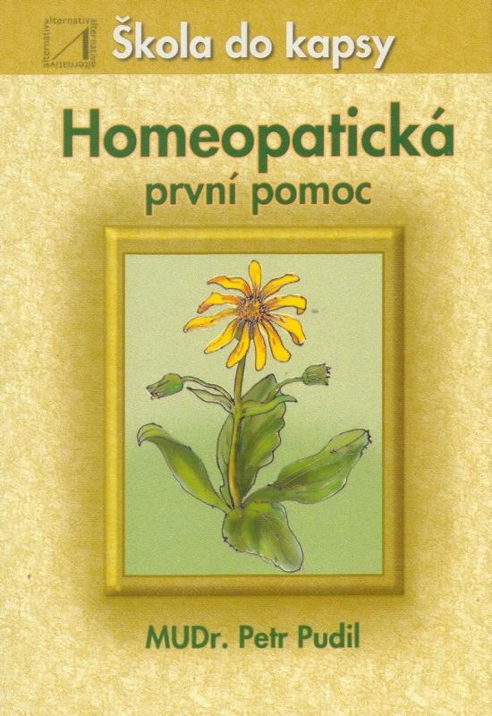 Homeopatická první pomoc - škola do kapsy