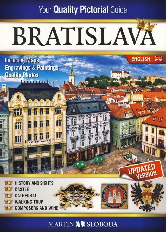 Bratislava obrázkový sprievodca ANG - Bratislava Pictorial guide - Martin Sloboda