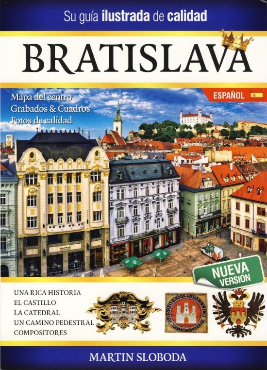 Bratislava obrázkový sprievodca SPA - Bratislava guía ilustrada - Martin Sloboda