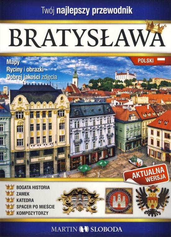 Bratislava obrázkový sprievodca POL - Bratislava prewodnik ilustrowany - Martin Sloboda