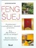 Detail titulu Feng šuej-Harmónia života a bývania, 2. vydanie