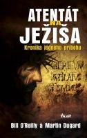 Detail tovaru Atentát na Ježiša - Kronika jedného príbehu
