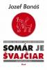 Detail titulu Somár je Švajčiar