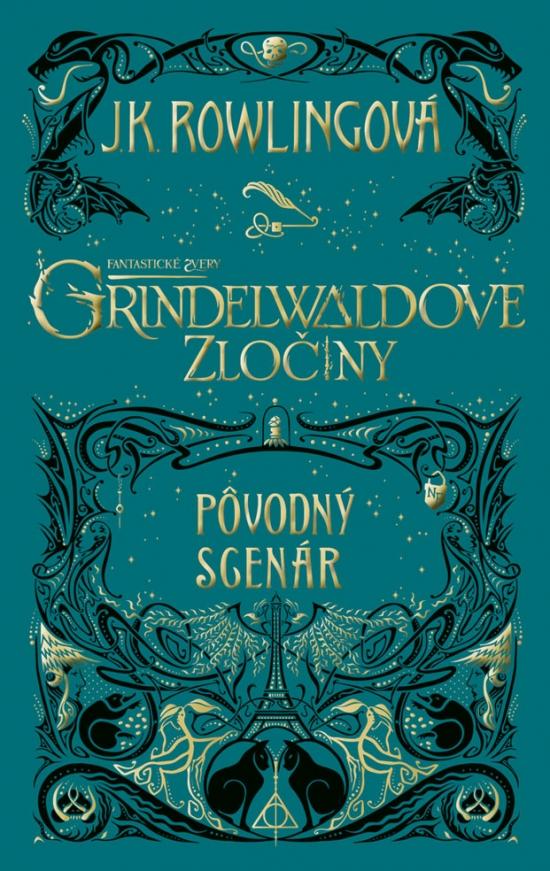 ec52ea05f10f5 Kniha: Fantastické zvery: Grindelwaldove zločiny – pôvodný scenár ...