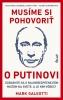 Detail titulu Musíme si pohovoriť o Putinovi
