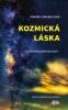 Detail titulu Kozmická láska - galaktické spomienky duše