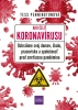 Detail titulu Ako čeliť koronavírusu - Ochráňme svoj domov, školu, pracovisko a spoločnosť pred smrtiacou pandémiou