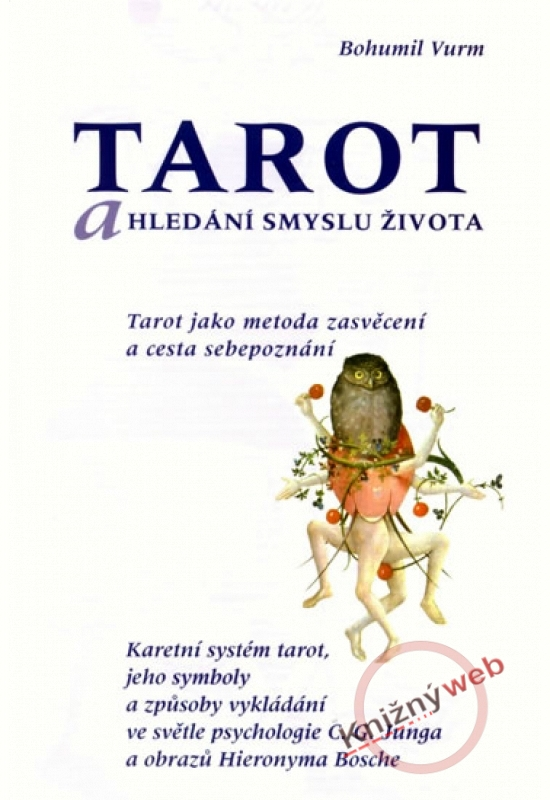 Paperback Tarot A Hledani Smyslu Zivota Vurm Bohumil Bux Sk