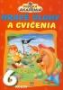 Detail titulu Hravé úlohy a cvičenia pre deti vo veku 6 rokov