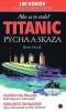 Detail titulu Titanic - Pýcha a skaza