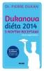 Detail titulu Dukanova diéta 2014 s novými receptami. Aj pre vegetariánov