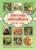 Detail titulu Abeceda záhradkára - Návody a tipy