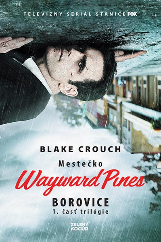 https://data.bux.sk/book/038/298/0382982/large-borovice_mestecko_wayward_pines.jpg