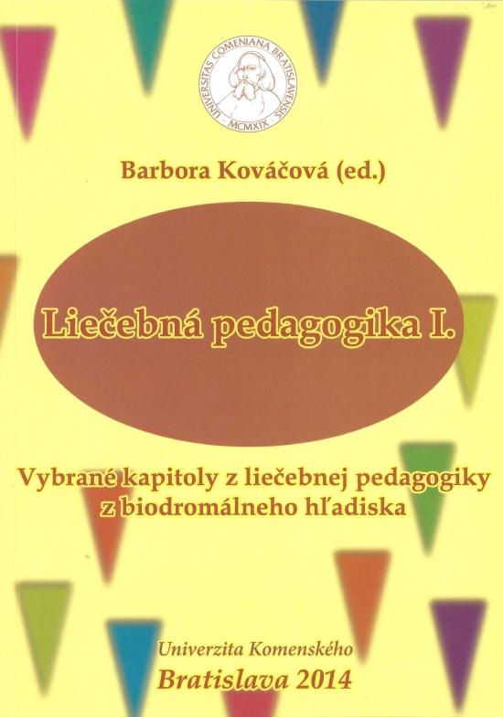 7559c15d1 Paperback: Liečebná pedagogika I. (Barbora Kováčová)   bux.sk