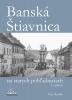 Detail titulu Banská Štiavnica na starých pohľadniciach