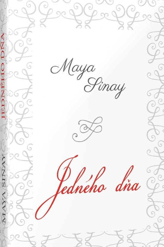 Kniha  Jedného dňa - Biela séria 2 (Maya Sinay)  4220f3b7173