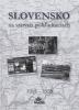 Detail titulu Slovensko na starých pohľadniciach 1918 – 1939