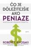 Detail titulu Čo je dôležitejšie ako peniaze- NAUČTE SA, AKO VYBUDOVAŤ VÍŤAZNÝ TÍM...