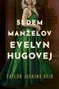 Detail titulu Sedem manželov Evelyn Hugovej